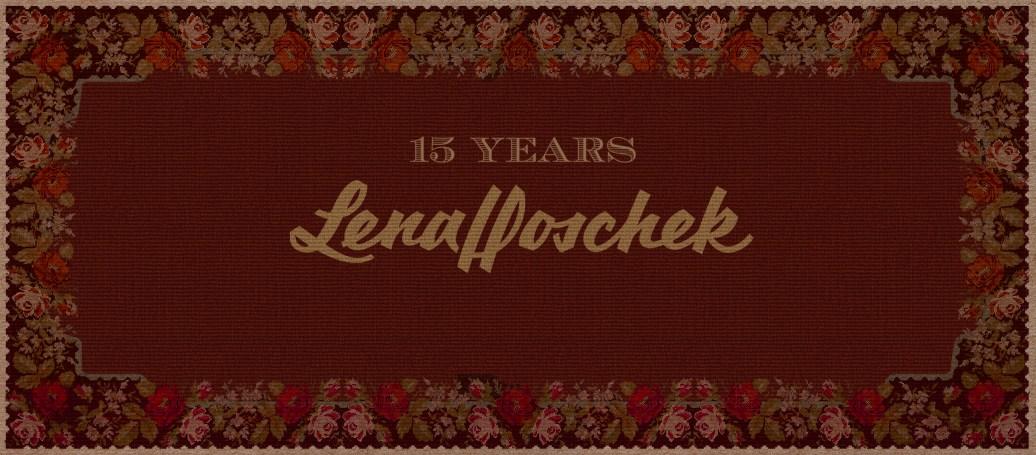 15 years Lena Hoschek